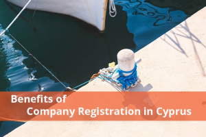 Benefits of Company Registration in Cyprus