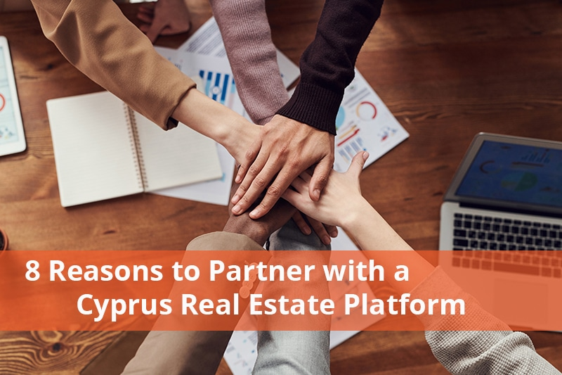 8 reasons to partner with your trusted cyprus real estate platform