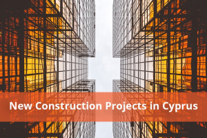 new construction projects in cyprus